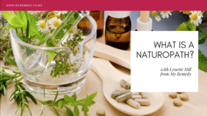 What Is A Naturopath Lynette Hill – Health Bites